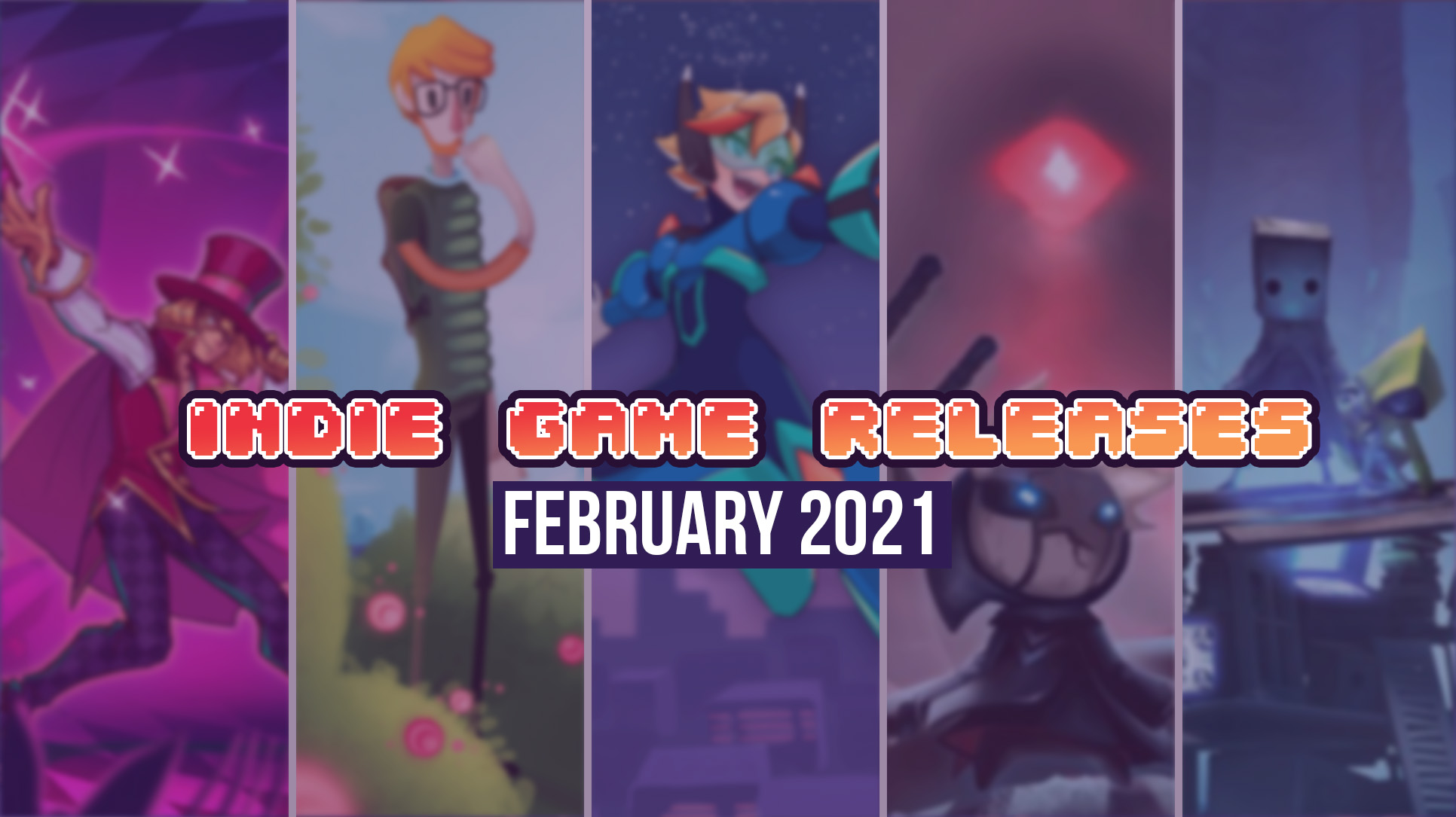 Upcoming Indie Games – February 2021
