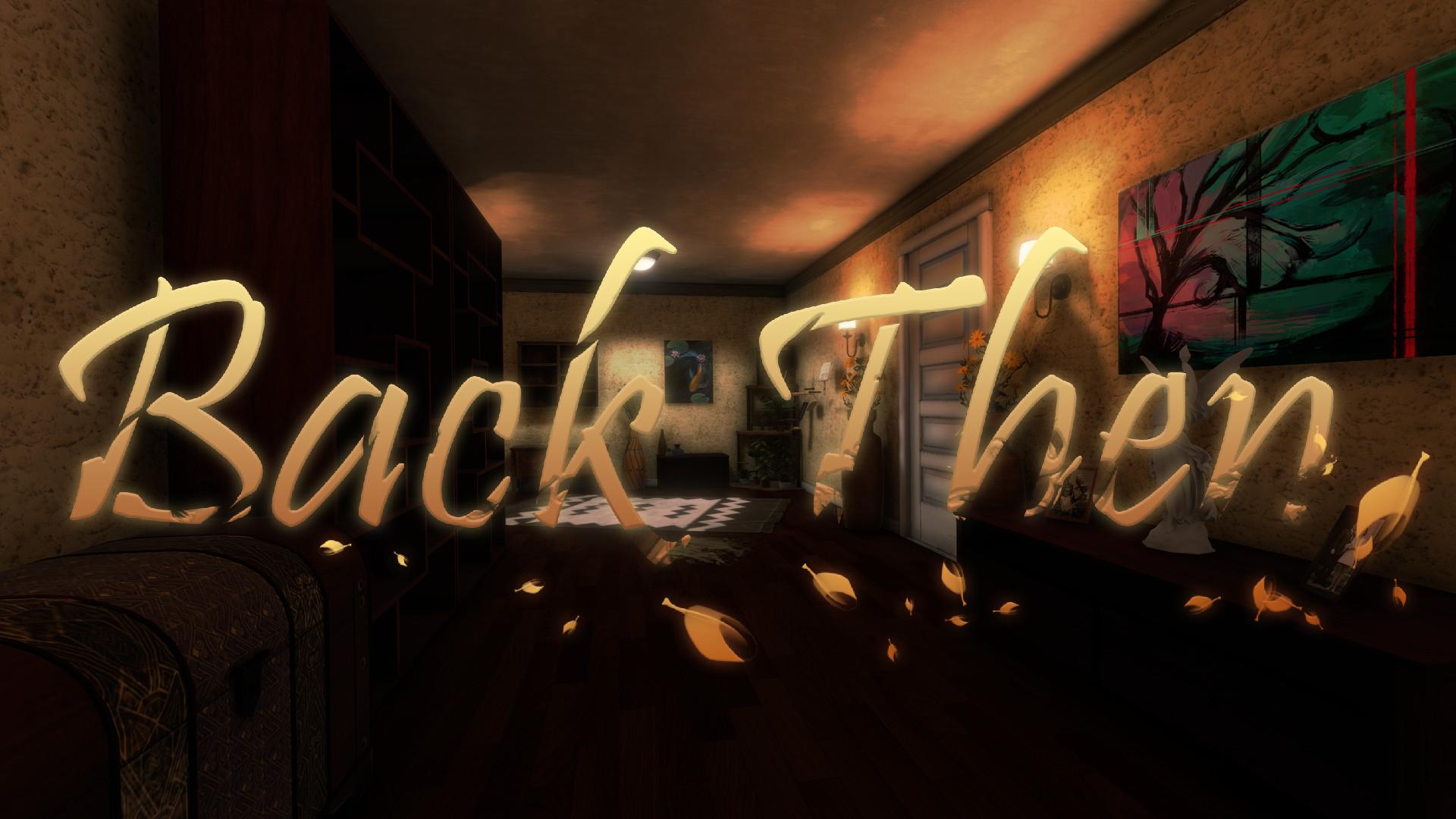 Back Then – Story Teaser Trailer
